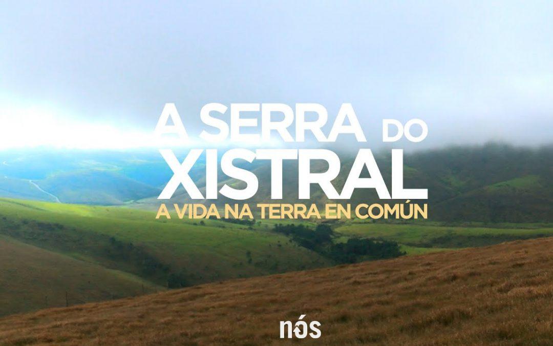 A Serra do Xistral, a vida na terra en común